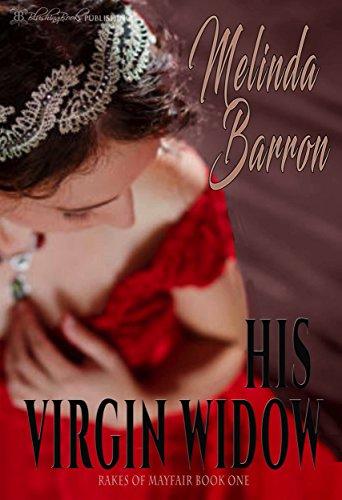 His Virgin Widow (Rakes of Mayfair Book 1) (English Edition)