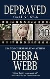 Depraved (Faces of Evil Book 10)
