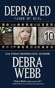 Depraved (Faces of Evil Book 10) por Debra…