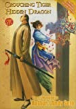 Crouching Tiger Hidden Dragon Volume 1 Revised & Expanded Deluxe