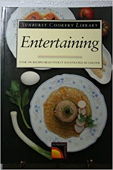 Book Entertaining (Sunburst Cookery Library)