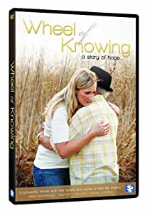 Wheel of Knowing: A Story of Hope