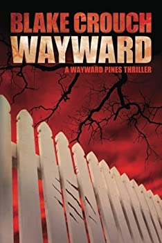 Wayward by Blake Crouch science fiction and fantasy book and audiobook reviews