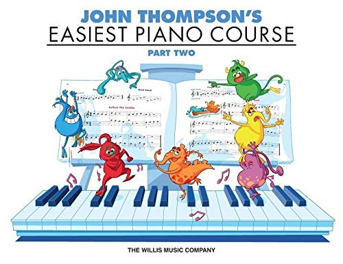 Easiest Piano Course Part 2 John Thompson's Paperback – Illustrated, July 1, 2005