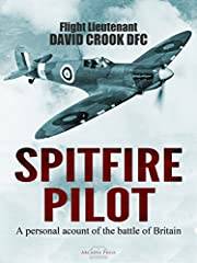 Spitfire Pilot: A Personal Account of the Battle of Britain