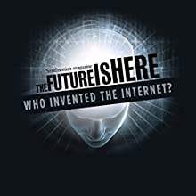 Who Invented the Internet? Radio/TV Program by Vinton Cerf