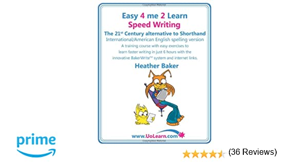 Speed Writing, the 21st Century Alternative to Shorthand, A ...