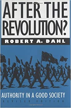 After the Revolution?: Authority in a Good Society, Revised Edition (Yale Fastback Series) November 28, 1990