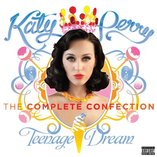 Katy Perry - Teenage Dream: Th...