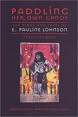 Téléchargement gratuit d'ebooks en allemand [Paddling Her Own Canoe: The Times and Texts of E. Pauline Johnson (Tekahionwake)] (By: Carole Gerson) [published: June, 2000] in French PDF