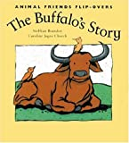 img - for The Buffalo's Story and the Bird's Story (Animal Friends) book / textbook / text book