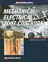 Building News Mechanical/Electrical 2007 Costbook (Building News Mechanical/Electrical Costbook)