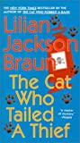 The Cat Who Tailed a Thief, Lilian Jackson Braun, 061351534X