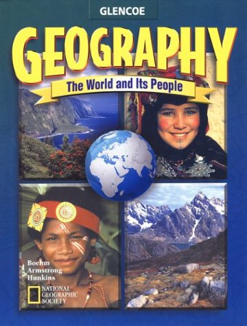 Geography: The World and Its People, Student Edition (GEOGRAPHY: WORLD & ITS PEOPLE)