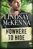 Nowhere to Hide (Delos Series) (Volume 1) by  Lindsay McKenna in stock, buy online here