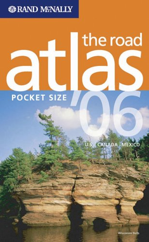 Pocket Road Atlas - Rand McNally 2006 pocket Road Atlas: U.S., Canada, Mexico