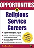 Opportunities in Religious Service Careers, John Oliver Nelson, 0071411666