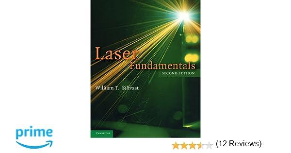 Laser fundamentals william t silfvast 9780521541053 amazon laser fundamentals william t silfvast 9780521541053 amazon books fandeluxe Choice Image