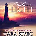 Fisher's Light Audiobook by Tara Sivec Narrated by Andi Arndt, Zachary Webber