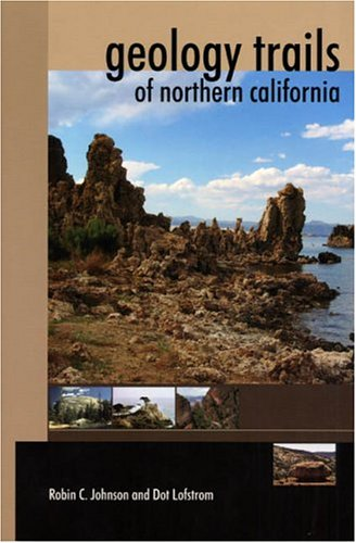 Geology Trails Of Northern California
