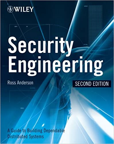 Security Engineering: A Guide to Building Dependable Distributed