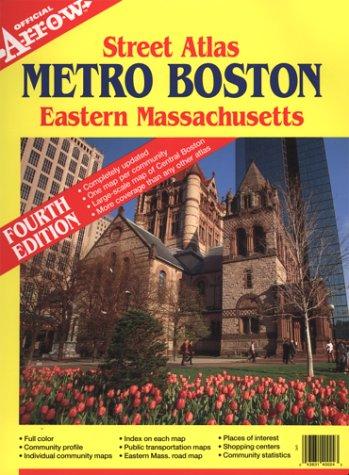 County Massachusetts Map - Metro Boston Eastern Massachusetts Street Atlas (Metro Boston Eastern Massachusetts Street Atlas, 4th Ed) (Official Arrow Street Atlas)