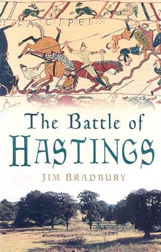 The Battle of Hastings by Jim Bradbury (2010-05-01)