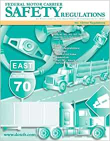 Federal motor carrier safety regulations vol 1 driver for Federal motor carrier safety regulations