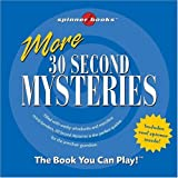 img - for More 30 Second Mysteries (Spinner Books) book / textbook / text book