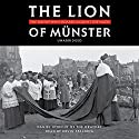 The Lion of Münster: The Bishop Who Roared Against the Nazis Audiobook by Fr. Daniel Utrecht Narrated by Kevin F. Spalding