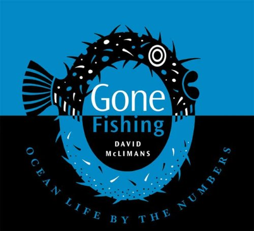 Read Online Gone Fishing: Ocean Life by the Numbers ebook