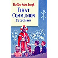 Image for St. Joseph First Communion Catechism (No. 0): Prepared from the Official Revised Edition of the Baltimore Catechism