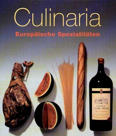 Culinaria. Europäische Spezialitäten