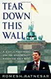 Tear down This Wall, Romesh Ratnesar, 1416556907