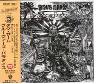 Doug Sahm - Groovers Paradise