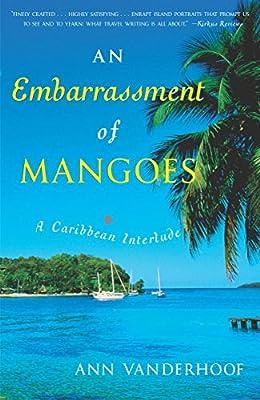 An Embarrassment of Mangoes