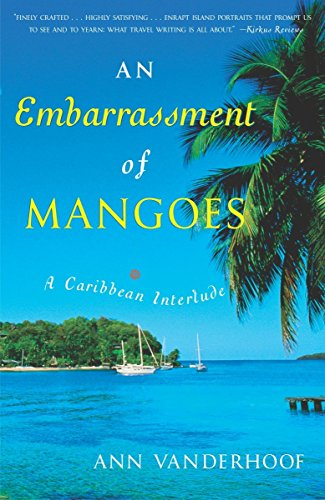 Search : An Embarrassment of Mangoes: A Caribbean Interlude