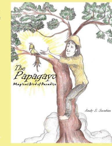 The Papagayo: Magical Bird of Paradise