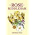 The Rose of Middleham