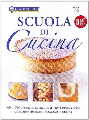 Scuola di cucina: Amazon.de: Bücher