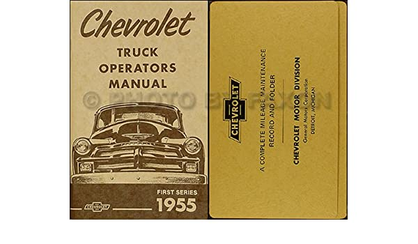 1955 Chevrolet 1st Series Pickup Reprint Owners Manual Package Paperback – 1955