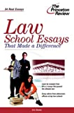 Law School Essays That Made a Difference, Princeton Review Staff, 0375763457