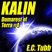 Kalin: Dumarest of Terra, Book 4 | E. C. Tubb