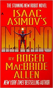 Book Isaac Asimov's Inferno (Caliban Trilogy)