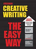 Creative Writing the Easy Way (Easy Way Series)