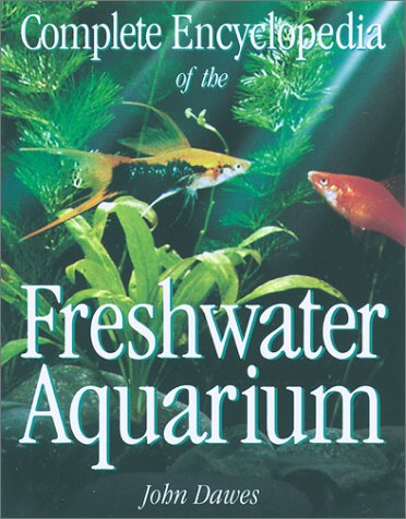 Complete Encyclopedia of the Freshwater Aquarium by Brand: Firefly Books