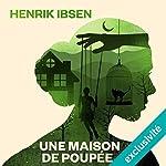 Une maison de poupée | Henrik Ibsen