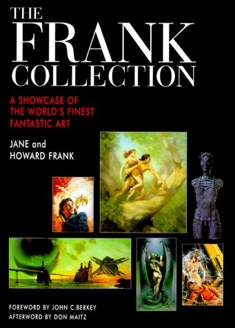 The Frank Collection: A Showcase of the World's Finest Fantastic Art