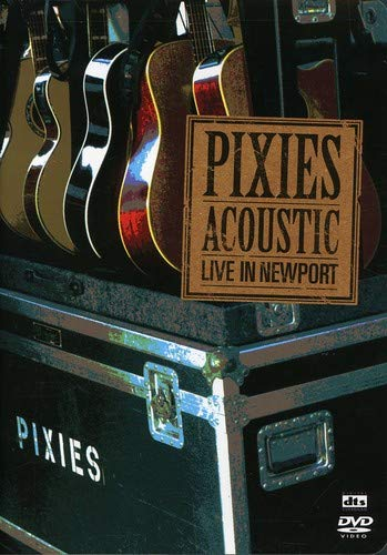 Pixies: Acoustic: Live in Newport -