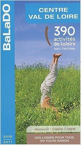 Télécharger le livre isbn no Guide BaLaDO Centre Val de Loire 2010-2011 PDB